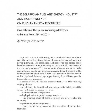 The Belarusian Fuel and Energy Industry and its Dependence on Russian Energy Resources (an Analysis of the Sources of Energy Deliveries to Belarus from 1991 to 2001)