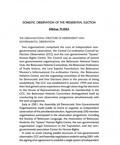 Domestic Observation of the Presidential Election